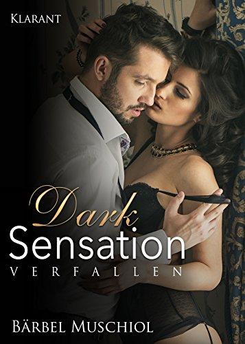 Rezension zu Dark Sensation – Verfallen (1)