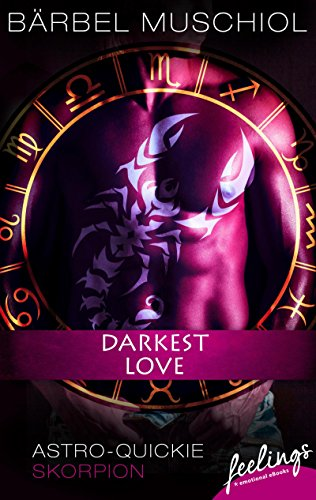 Rezension zu Darkest Love – Astro Quickie