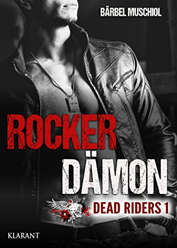 Rezension zu Rocker Dämon – Dead Riders 1