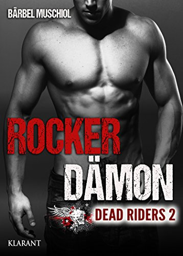 Rezension zu Dead Riders – Rocker Dämon (2)
