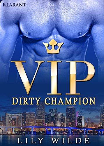 Rezension zu VIP Dirty Champion