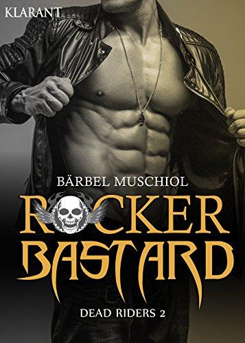 Rocker Bastard 2 – Dead Riders