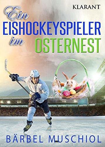 Rezension zu Ein Eishockeyspieler im Osternest (3)