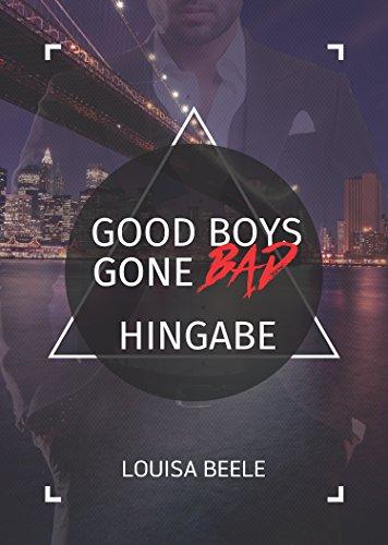 Rezension zu Good Boys Gone Bad (3) – Hingabe