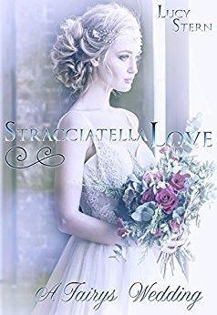Rezension zu Stracciatella Love – A Fairys Wedding