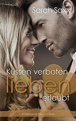 Rezension zu Küssen verboten, lieben erlaubt: A Greenwater Hill Love Story (5)
