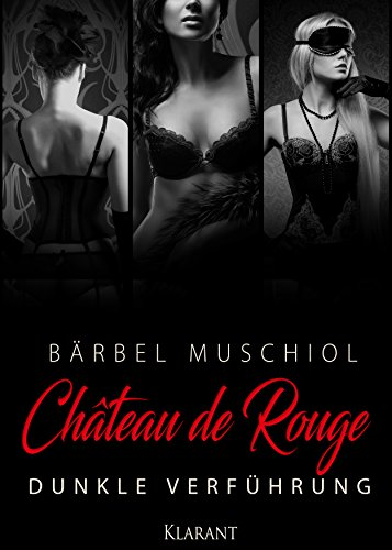 Rezension zu Chateau de Rouge. Dunkle Verführung