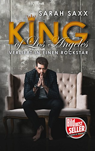Rezension zu KING of Los Angeles: Verliebt in einen Rockstar (KINGs of Hearts 2)
