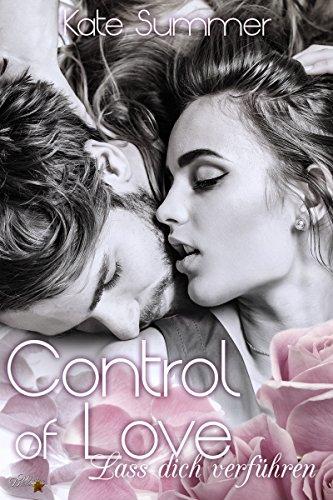 Rezension zu Control of Love: Lass dich verführen (Control of Love-Reihe 1)