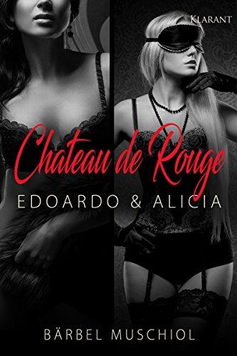 Rezension zu Chateau de Rouge. Edoardo und Alicia