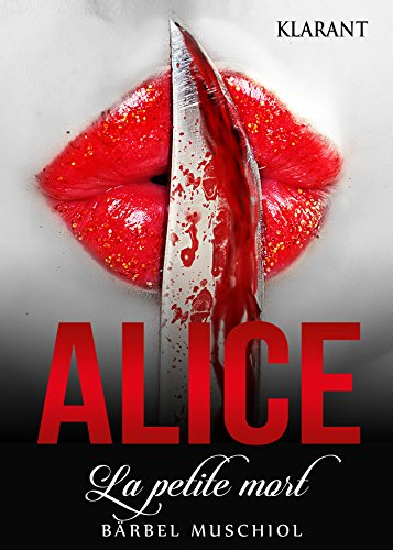 Rezension zu Alice – La petit mort