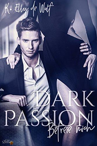 Rezension zu Dark Passion: Befreie mich