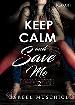 Rezension zu Keep Calm and Save Me. 2