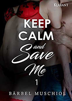 Rezension zu Keep Calm and Save me 1