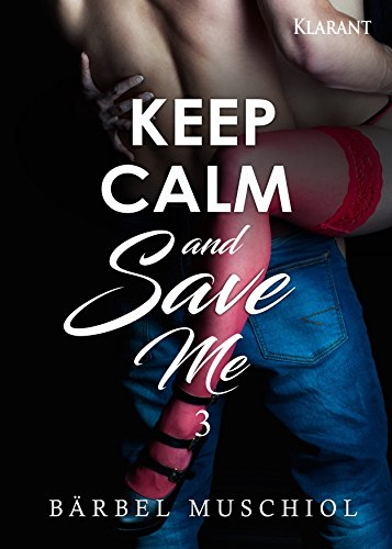 Rezension zu Keep Calm and Save Me. 3