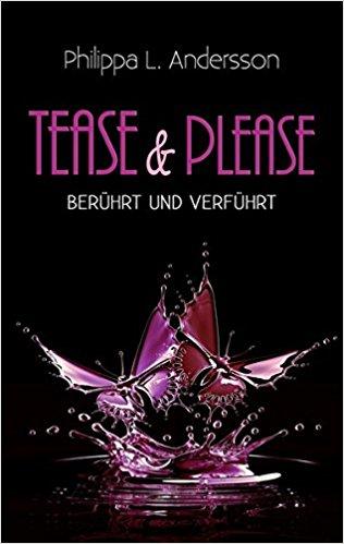 Rezension zu Tease & Please – berührt und verführt
