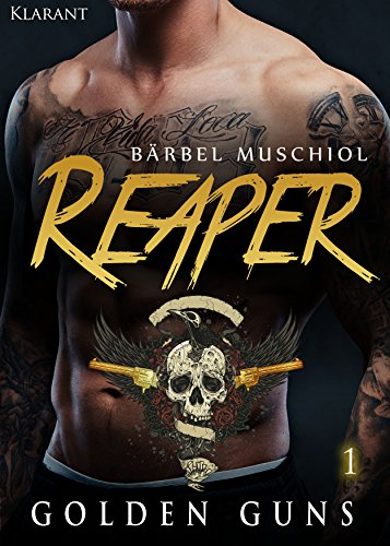 Rezension zu Reaper. Golden Guns 1