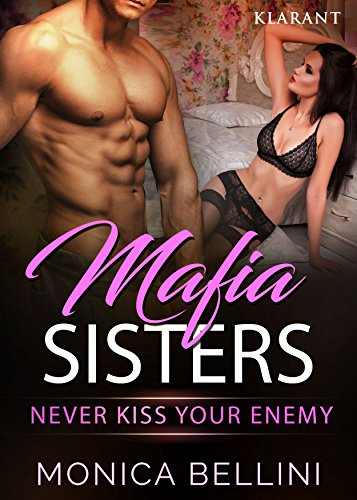Rezension zu Mafia Sisters. Never kiss your enemy 2
