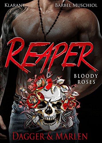 Rezension zu Reaper. Bloody Roses – Dagger und Marlen