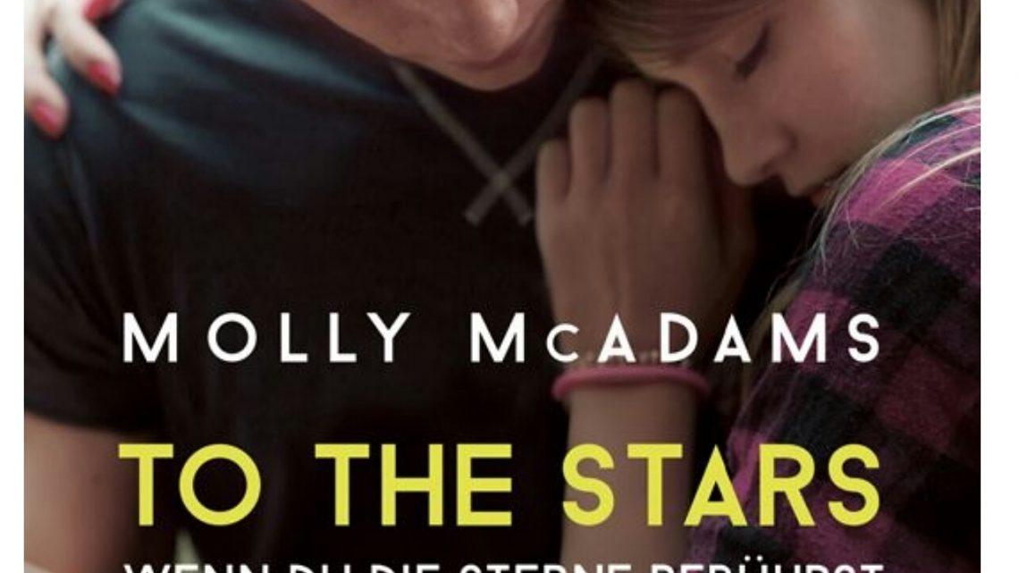 Rezension zu To the Stars – Wenn du die Sterne berührst: Liebesroman Neuerscheinung (Thatch 2)