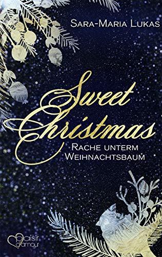 Rezension zu Sweet Christmas: Rache unterm Weihnachtsbaum