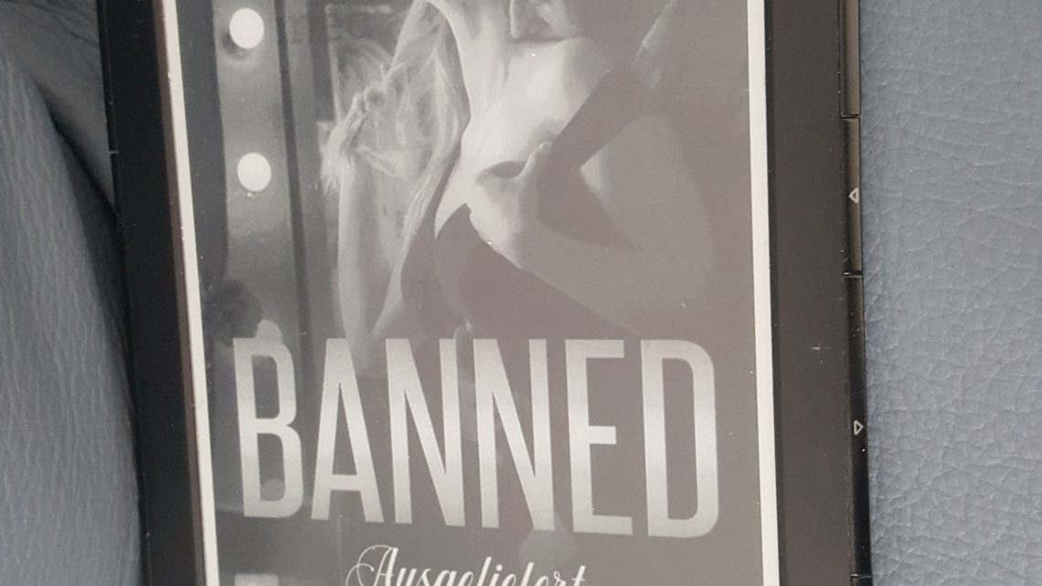 Rezension zu Banned. Ausgeliefert (Dirty Love 2)