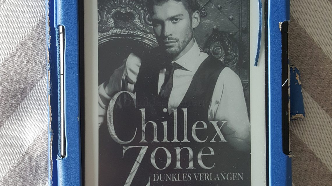 Rezension zu Chillex Zone: Dunkles Verlangen