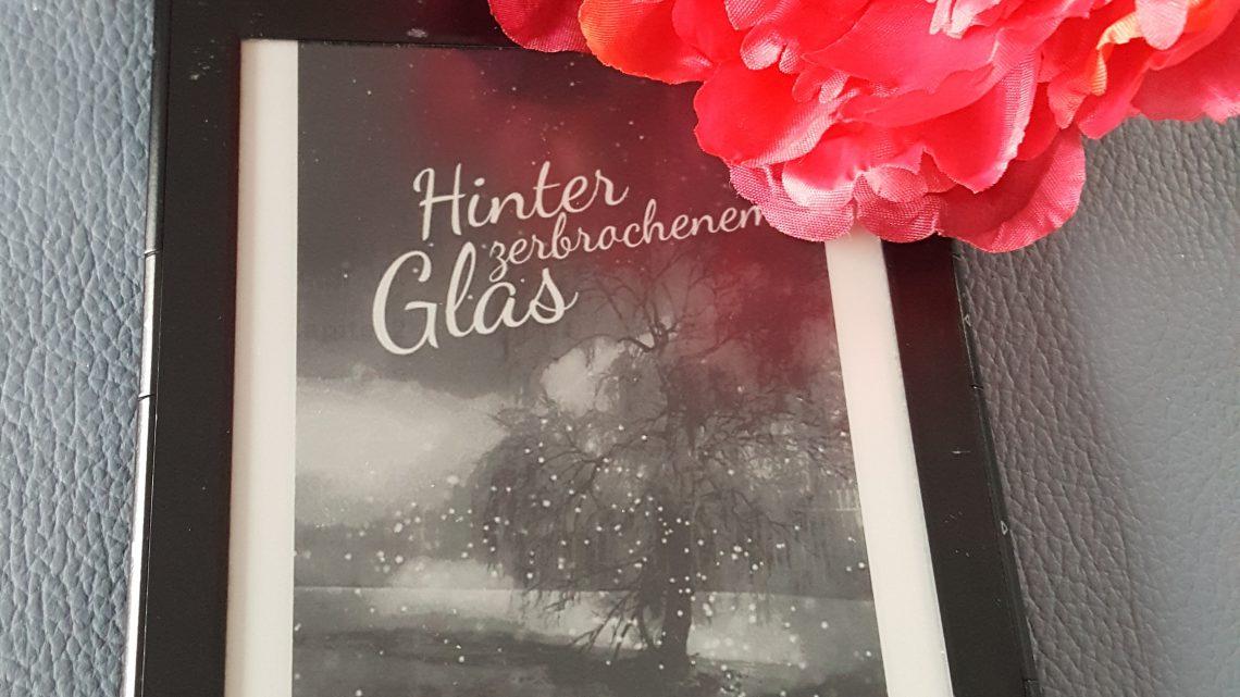 Rezension zu Hinter zerbrochenem Glas: Liebesroman