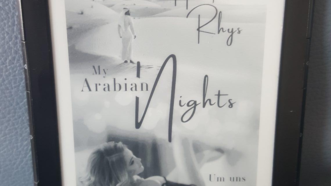 Rezension zu My Arabian Nights: Um uns die Nacht