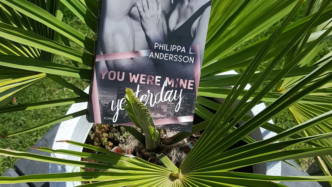 Rezension zu You Were Mine Yesterday (Time for Passion-Reihe 2)