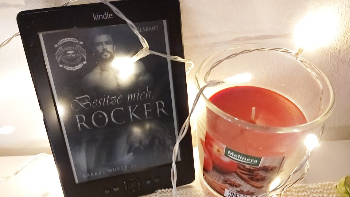 Rezension zu Besitze mich, Rocker. Roman (Hell Riders Motorcycle Club 4)