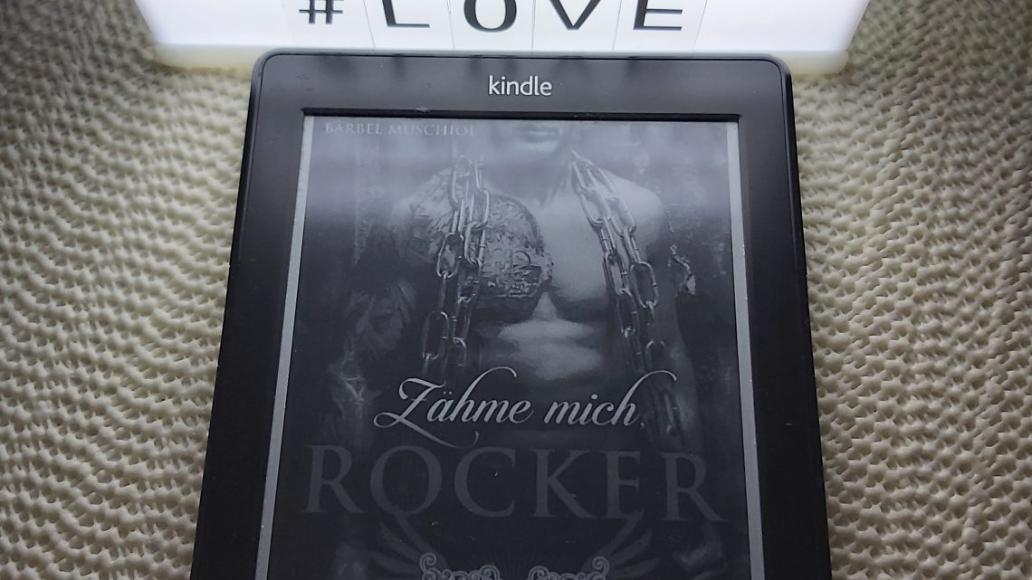 Rezension zu Zähme mich, Rocker (Wings of Death Motorcycle Club 2)