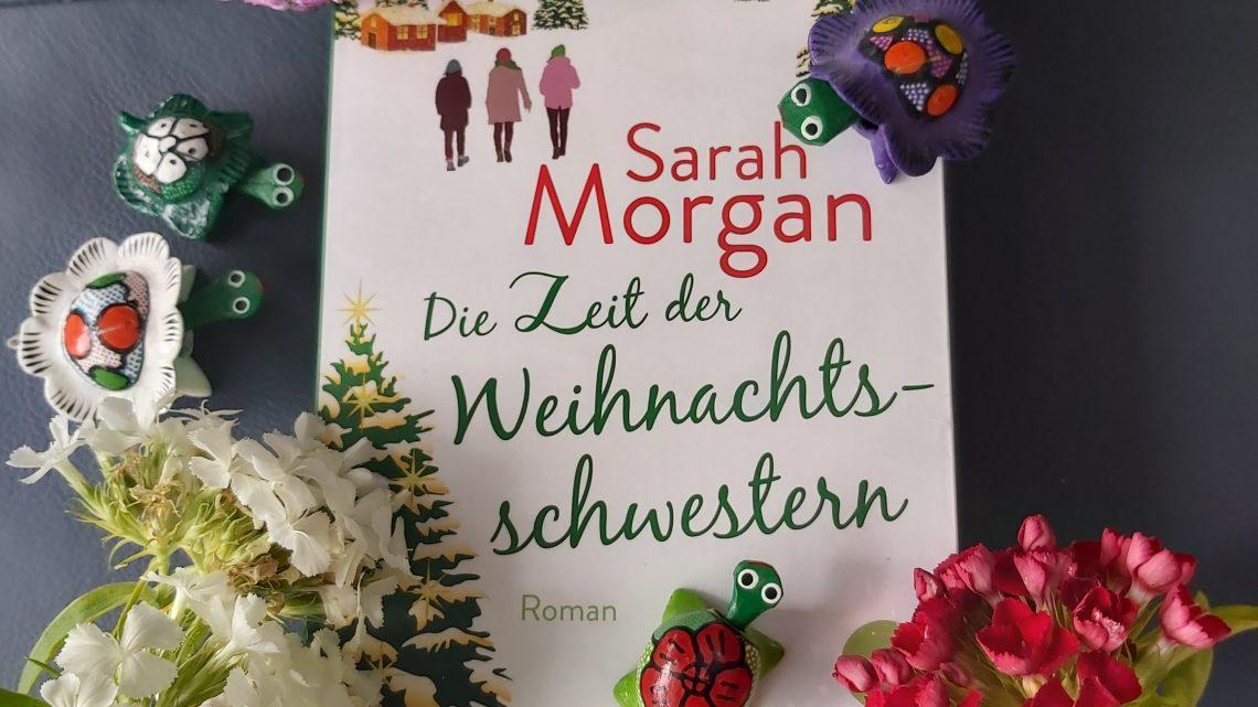 Rezension zu Die Zeit der Weihnachtsschwestern: Romantischer Winterroman von Bestseller-Autorin Sarah Morgan