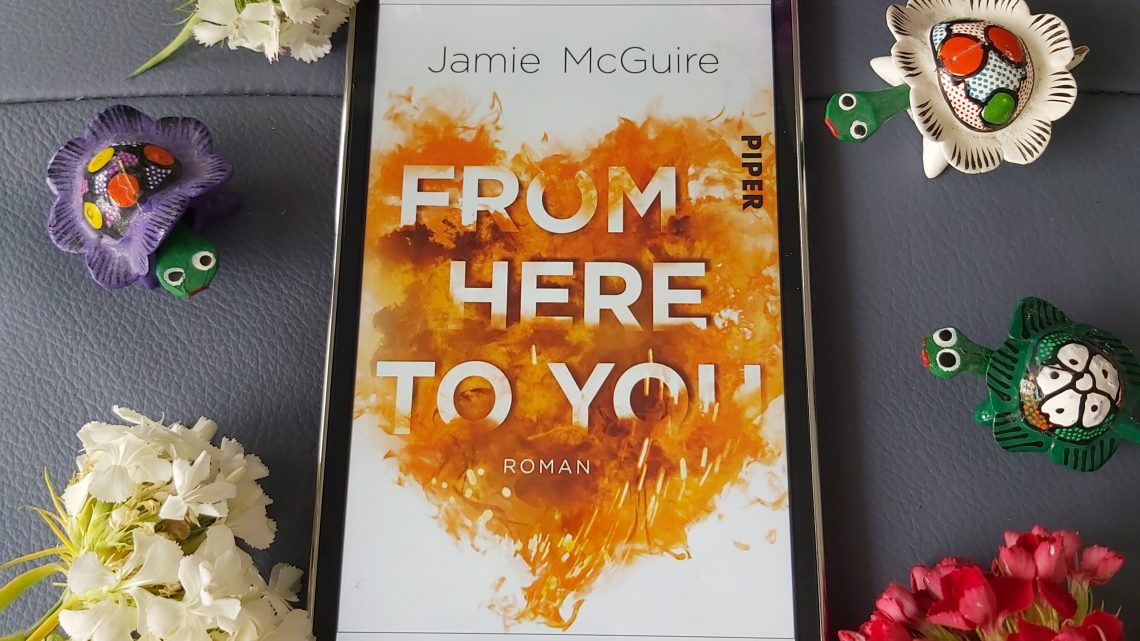 Rezension zu From Here to You: Roman (Crash-and-Burn-Trilogie 1)