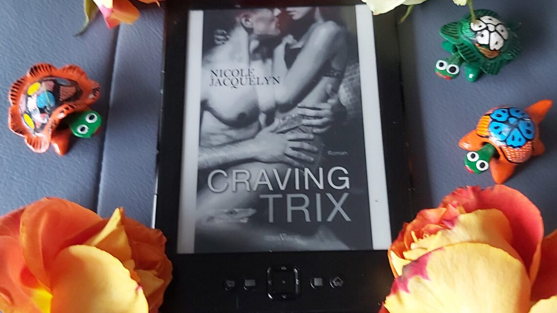 Rezension zu Craving Trix (Next generation Aces 1)